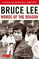 Bruce Lee Words of the Dragon-Lee Bruce