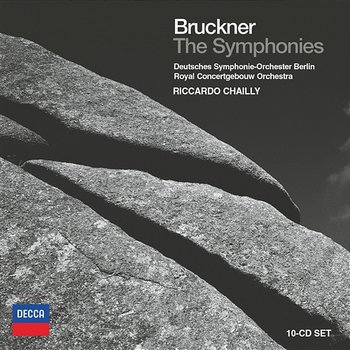 Bruckner: The Symphonies-Deutsches Symphonie-Orchester Berlin, Royal Concertgebouw Orchestra, Riccardo Chailly