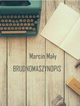 Brudnomaszynopis-Mały Marcin