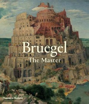 Bruegel. The Master - Sellink Manfred, Spronk Ron