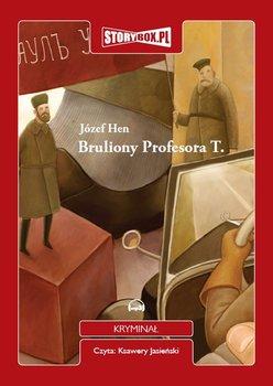 Bruliony Profesora T.-Hen Józef