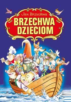 Brzechwa dzieciom-Brzechwa Jan