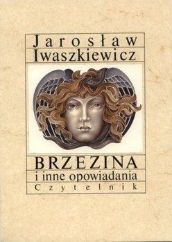 Brzezina i inne opowiadania-Iwaszkiewicz Jarosław