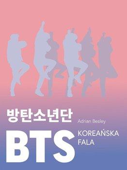 BTS. Koreańska fala-Besley Adrian