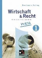 Buchners Kolleg Wirtschaft & Recht 1. Neuausgabe-Bauer Gotthard, Bauer Max, Pfeil Gerhard, Podes Stephan