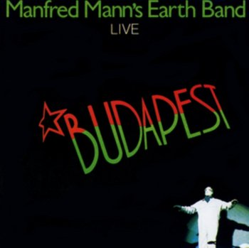 Budapest-Manfred Mann's Earth Band
