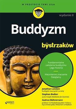 Buddyzm dla bystrzaków-Landaw Jonathan, Bodian Stephan, Buhnemann Gudrun