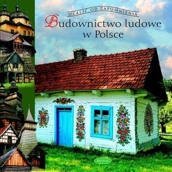 Budownictwo ludowe w Polsce-Czerwiński Tomasz