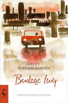 Budząc lwy-Gundar-Goshen Ayelet