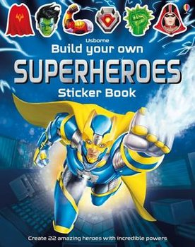 Build Your Own Superheroes Sticker Book-Tudhope Simon