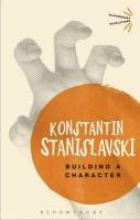 Building a Character-Stanislavski Konstantin