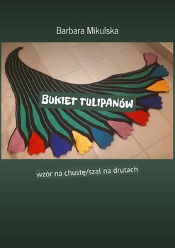 Bukiet tulipanów-Mikulska Barbara
