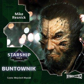 Buntownik. Starship. Tom 4-Resnick Mike