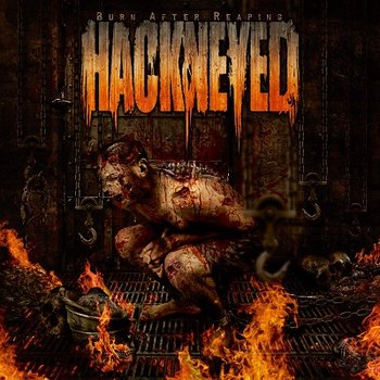 Burn After Reaping (Reedycja)-Hackneyed
