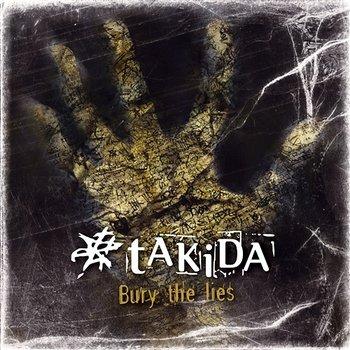 Bury The Lies-Takida