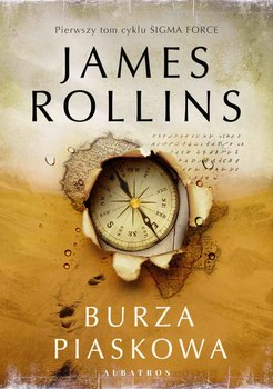 Burza piaskowa. Sigma Force. Tom 1 - Rollins James