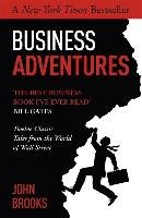 Business Adventures - Brooks John