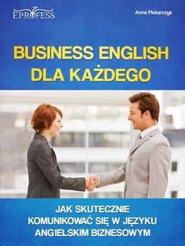 Business english dla każdego-Piekarczyk Anna