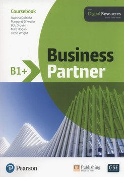 Business Partner B1+. Coursebook + Digital Resources - Dubicka Iwonna, O'Keeffe Margaret, Dignen Bob, Hogan Mike, Wright Lizzie