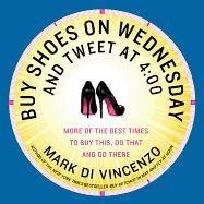 Buy Shoes on Wednesday and Tweet at 4:00 - Di Vincenzo Mark