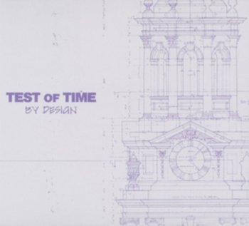 By Design-Test of Time