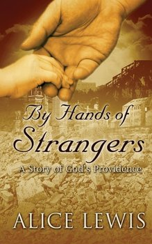 By Hands of Strangers - Lewis Alice
