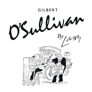 Hold on to What You Got - Gilbert O'Sullivan