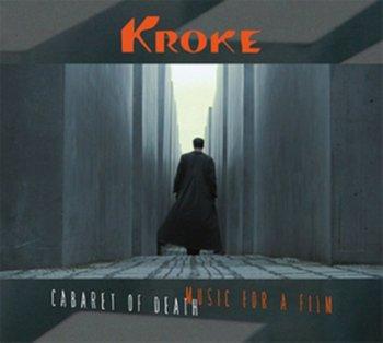 Cabaret Of Death-Kroke