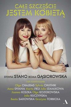 Całe szczęście jestem kobietą-Gąsiorowska Roma, Stano Sylwia