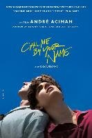 Call Me by Your Name. Movie Tie-In-Aciman Andre