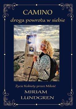 Camino. Droga powrotu w siebie-Lundgren Miriam