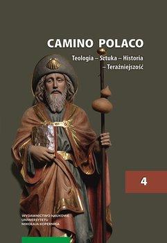 Camino Polaco. Teologia. Sztuka. Historia. Tom 4-Opracowanie zbiorowe