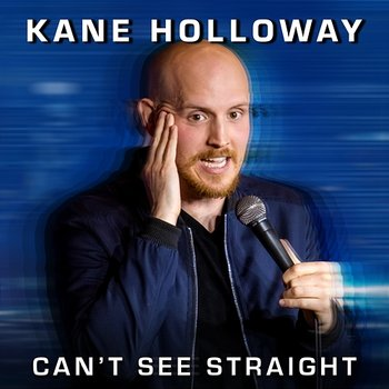 Can't See Straight-Kane Holloway