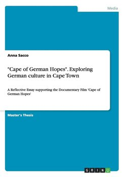 """""""Cape of German Hopes"""". Exploring German culture in Cape Town-Sacco Anna"""