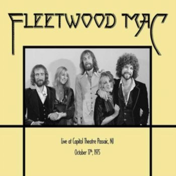 Capitol Theater, Passaic, NJ, October 17th 1975 - Fleetwood Mac