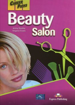Career Paths. Beauty Salon. Student's Book-Dooley Jenny, Evans Virginia