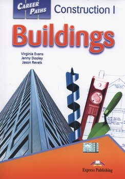 Career Paths. Buildings. Student's Book - Evans Virginia, Dooley Jenny, Revels Jason