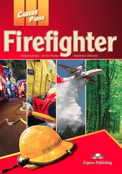 Career Paths. Firefighters. Student's Book + DigiBook - Evans Virginia, Dooley Jenny