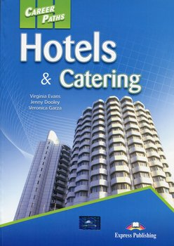 Career Paths. Hotels & Catering. Student's Book-Evans Virginia, Dooley Jenny, Garza Veronica