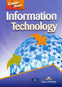 Career Paths. Information Technology. Student's Book-Evans Virginia, Dooley Jenny, Wright Stanley