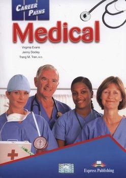 Career Paths. Medical. Student's Book + Digibook-Evans Virginia, Dooley Jenny, Tran Trang M.