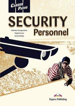 Career Paths. Security Personnel. Student's Book + kod DigiBook-Evans Virginia, Dooley Jenny, Panagoualakos Nicholas