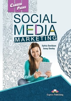 Career Paths. Social Media Marketing. Student's Book + kod DigiBook - Dooley Jenny, Davidson Sylvia