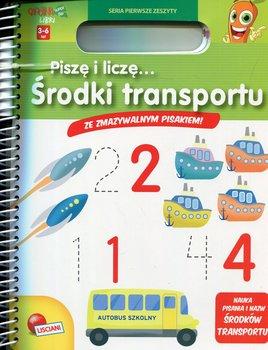 Carotina Libri. Piszę i liczę. Środki transportu-Opracowanie zbiorowe