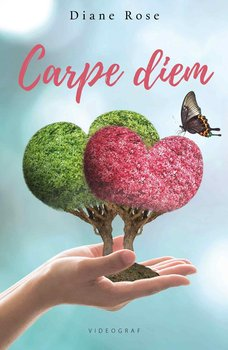 Carpe diem - Rose Diane