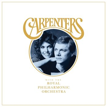 Carpenters With The Royal Philharmonic Orchestra-The Carpenters, The Royal Philharmonic Orchestra