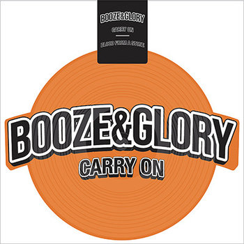Carry On / Blood From A Stone-Booze & Glory