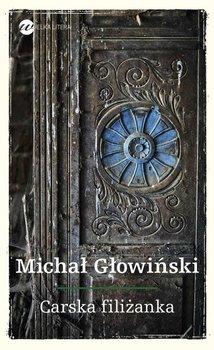 Carska filiżanka-Głowiński Michał
