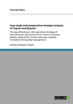 Case study and comparative strategic analysis of Toyota and Ryanair-Müller Christoph