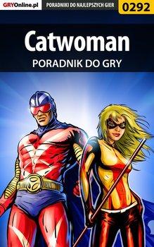 Catwoman - poradnik do gry-Dąbrowski Artur Roland